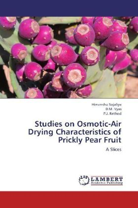 Studies on Osmotic-Air Drying Characteristics of Prickly Pear Fruit | Dodax.ch