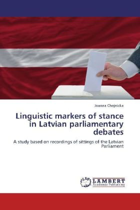 Linguistic markers of stance in Latvian parliamentary debates | Dodax.at