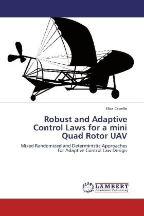 Robust and Adaptive Control Laws for a mini Quad Rotor UAV | Dodax.ch