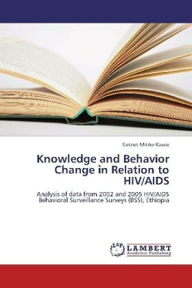 Knowledge and Behavior Change in Relation to HIV/AIDS | Dodax.at