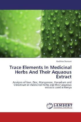 Trace Elements In Medicinal Herbs And Their Aquaous Extract | Dodax.at