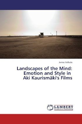 Landscapes of the Mind: Emotion and Style in Aki Kaurismäki's Films | Dodax.es