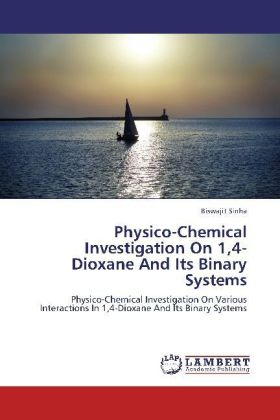 Physico-Chemical Investigation On 1,4-Dioxane And Its Binary Systems | Dodax.ch