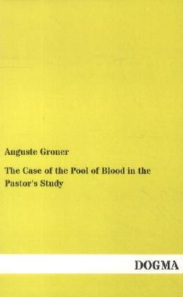 The Case of the Pool of Blood in the Pastor's Study | Dodax.nl