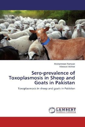 Sero-prevalence of Toxoplasmosis in Sheep and Goats in Pakistan | Dodax.pl