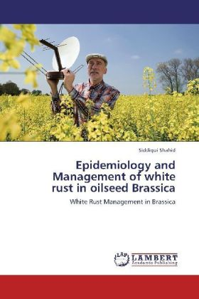 Epidemiology and Management of white rust in oilseed Brassica | Dodax.de