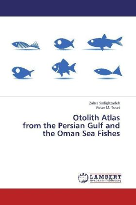 Otolith Atlas from the Persian Gulf and the Oman Sea Fishes | Dodax.pl