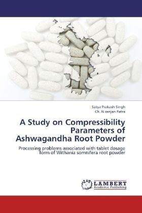 A Study on Compressibility Parameters of Ashwagandha Root Powder | Dodax.at