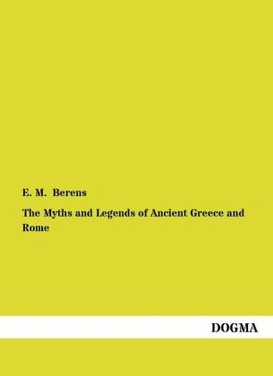 The Myths and Legends of Ancient Greece and Rome | Dodax.co.uk