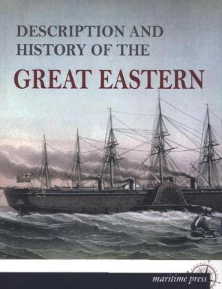 Description and History of the »Great Eastern« | Dodax.ch