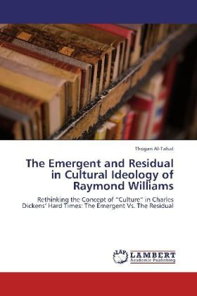 The Emergent and Residual in Cultural Ideology of Raymond Williams | Dodax.ch