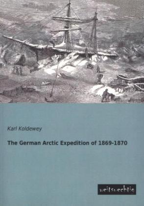 The German Arctic Expedition of 1869-1870 | Dodax.ch
