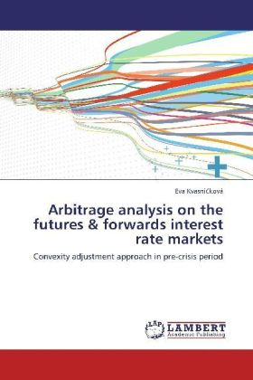 Arbitrage analysis on the futures & forwards interest rate markets | Dodax.at