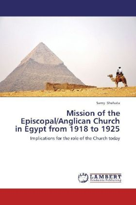 Mission of the Episcopal/Anglican Church in Egypt from 1918 to 1925 | Dodax.pl