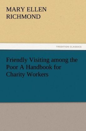Friendly Visiting among the Poor A Handbook for Charity Workers | Dodax.pl