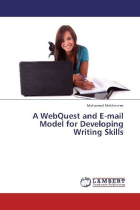 A WebQuest and E-mail Model for Developing Writing Skills | Dodax.at