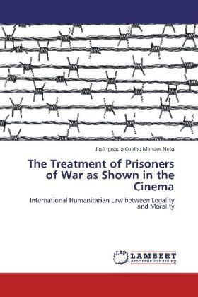The Treatment of Prisoners of War as Shown in the Cinema | Dodax.pl