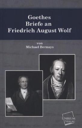 Goethes Briefe an Friedrich August Wolf | Dodax.ch