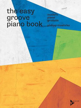 The Easy Groove Piano Book, m. DVD | Dodax.at