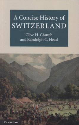 A Concise History of Switzerland   Dodax.ch