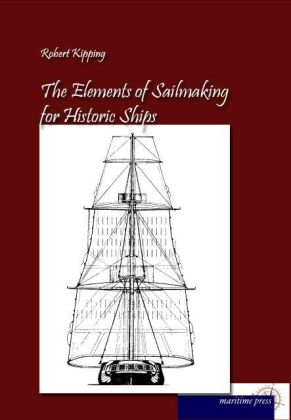 The Elements of Sailmaking for Historic Ships | Dodax.de