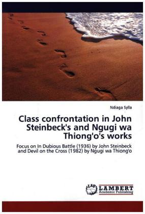 Class confrontation in John Steinbeck's and Ngugi wa Thiong'o's works | Dodax.at