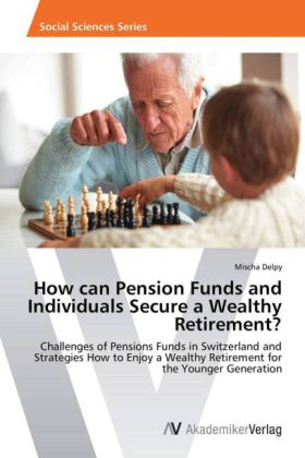How can Pension Funds and Individuals Secure a Wealthy Retirement? | Dodax.at