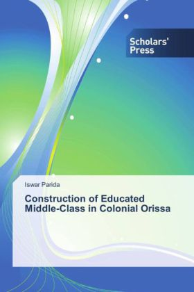 Construction of Educated Middle-Class in Colonial Orissa | Dodax.ch
