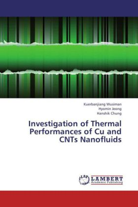 Investigation of Thermal Performances of Cu and CNTs Nanofluids | Dodax.ch