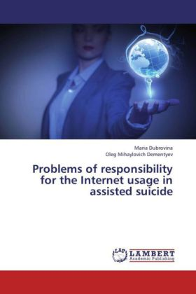Problems of responsibility for the Internet usage in assisted suicide | Dodax.ch
