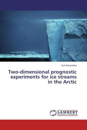 Two-dimensional prognostic experiments for ice streams in the Arctic | Dodax.de
