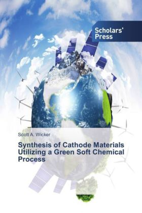 Synthesis of Cathode Materials Utilizing a Green Soft Chemical Process | Dodax.pl