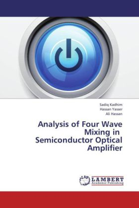 Analysis of Four Wave Mixing in Semiconductor Optical Amplifier | Dodax.at