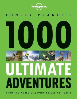 Lonely Planet's 1000 Ultimate Adventures | Dodax.at