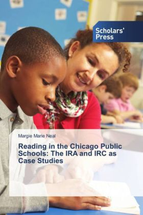 Reading in the Chicago Public Schools: The IRA and IRC as Case Studies | Dodax.ch