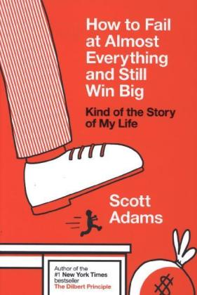 How to Fail at Almost Everything and Still Win Big | Dodax.at