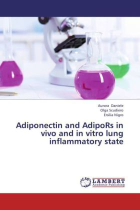 Adiponectin and AdipoRs in vivo and in vitro lung inflammatory state | Dodax.nl