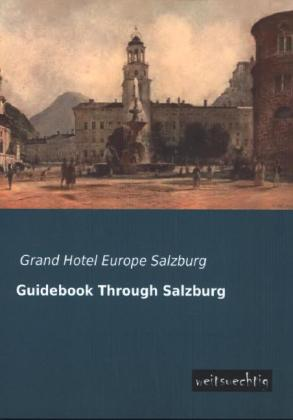 Guidebook Through Salzburg | Dodax.at