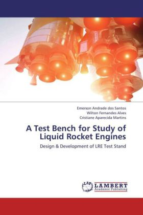 A Test Bench for Study of Liquid Rocket Engines | Dodax.ch