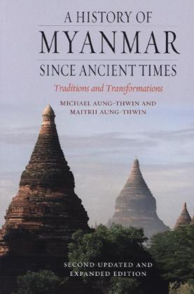 A History of Myanmar since Ancient Times | Dodax.pl