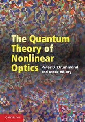 The Quantum Theory of Nonlinear Optics | Dodax.pl