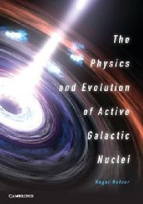 The Physics and Evolution of Active Galactic Nuclei | Dodax.ch