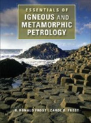 Essentials of Igneous and Metamorphic Petrology | Dodax.at