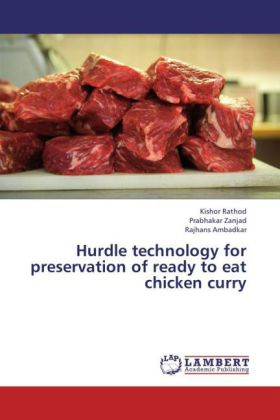Hurdle technology for preservation of ready to eat chicken curry | Dodax.ch