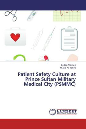 Patient Safety Culture at Prince Sultan Military Medical City (PSMMC) | Dodax.de