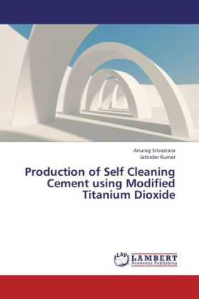 Production of Self Cleaning Cement using Modified Titanium Dioxide | Dodax.de