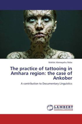 The practice of tattooing in Amhara region: the case of Ankober | Dodax.de