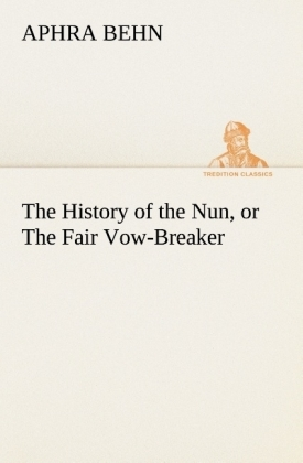 The History of the Nun, or The Fair Vow-Breaker | Dodax.ch