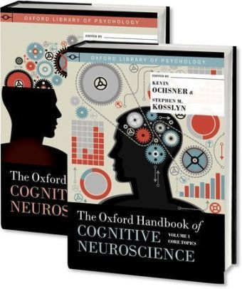 The Oxford Handbook of Cognitive Neuroscience, Two Volume Set | Dodax.at