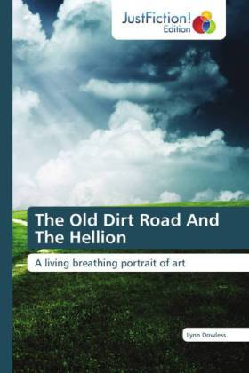 The Old Dirt Road And The Hellion | Dodax.at